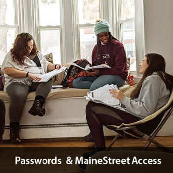 Group of students in the Honors House. Text says Passwords and MaineStreet Access