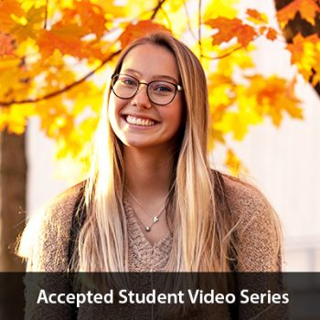 UMF student portrait in the fall. Text says Accepted Student Day Video Series