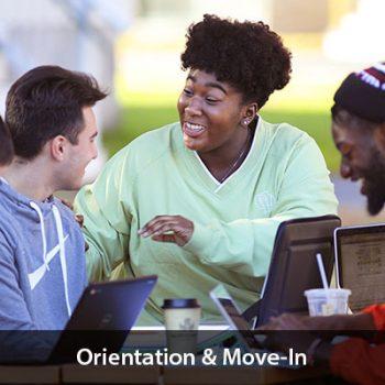 Orientation & Move-In