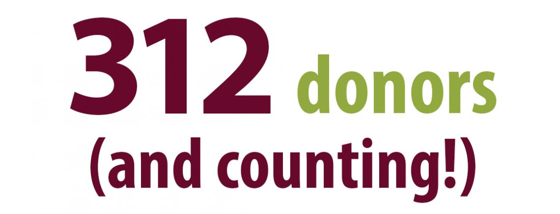 312 Donors and Counting!