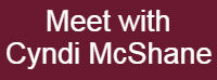 graphic button saying Meet with Cyndi McShane