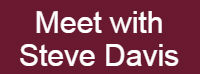 graphic button saying meet with Steve Davis