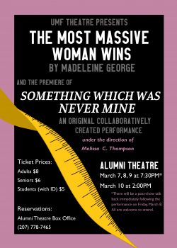 Poster for UMF Theatre performances in honor of Women's History Month